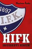 Cover for HIFK - Ikuisesti sinun
