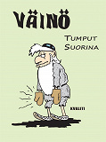 Cover for Väinö - Tumput suorina