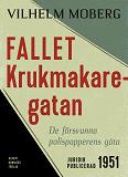 Cover for Fallet Krukmakaregatan : De försvunna polispapperens gåta