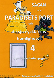 Cover for Sagan om Paradisets port 4 Den förtrollade spegeln