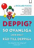 Cover for Deppig? 50 ovanliga (men bra!) råd till deppiga