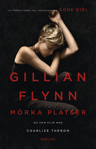Cover for Mörka platser (Movie Tie-In Edition)