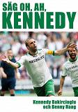 Cover for Säg oh, ah, Kennedy