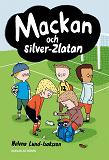 Cover for Mackan 4 - Mackan och silver-Zlatan