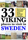 Cover for 33 Viking places to visit in Sweden – Guidebook to the best ruins and museums