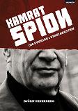 Cover for Kamrat, spion - Om Sverige i Stasiarkiven