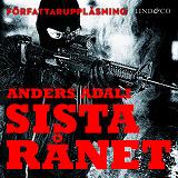 Cover for Sista rånet : en bok om ett värdetransportrån
