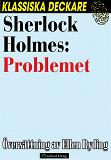 Cover for Sherlock Holmes: Problemet