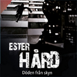 Cover for Ester Hård: Döden från skyn