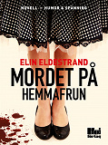 Cover for Mordet på hemmafrun