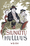 Cover for Siunattu hulluus