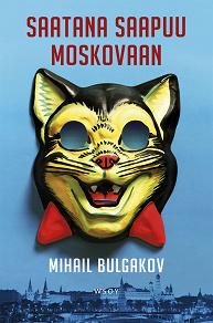 Cover for Saatana saapuu Moskovaan