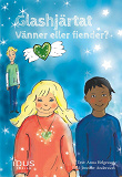 Cover for Glashjärtat : vänner eller fiender?