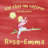 Cover for Var rädd om naturen och alla djuren