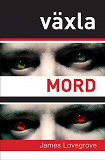Cover for Växla mord