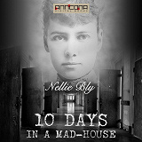 Cover for Ten Days in a Mad-house