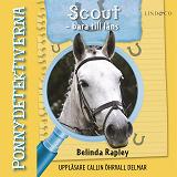 Cover for Ponnydetektiverna. Scout - bara till låns
