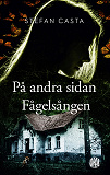 Cover for På andra sidan Fågelsången