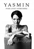 Cover for Yasmin : när livet störtdök