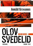 Cover for Anmäld försvunnen : En Roland Hassel-thriller