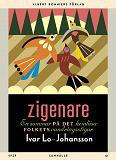 Cover for Zigenare : En sommar på det hemlösa folkets vandringsstigar
