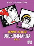 Cover for Undkommarna. Del 1