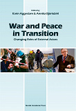 Cover for War and peace in transition : changing roles of external actors
