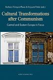 Cover for Cultural transformations after communism : Central and Eastern Europe in focus