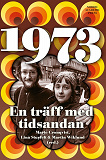 Cover for 1973: En träff med tidsandan