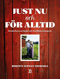 Cover for Just nu och för alltid - berättelsen om Daniel och EvaMärta Granqvist
