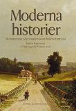 Cover for Moderna historier : skönlitteratur i det moderna samhällets framväxt
