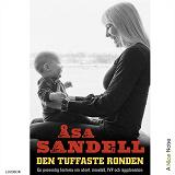 Cover for Den tuffaste ronden: en personlig historia om abort, missfall, ivf och äggdonation