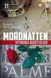 Cover for Mordnatten - vittnenas berättelser