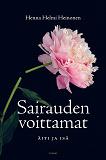 Cover for Sairauden voittamat