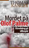Cover for Mordet på Olof Palme : Utredning på villospår
