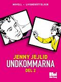 Cover for Undkommarna. Del 2