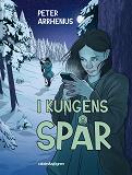 Cover for I kungens spår. Fanny Falk