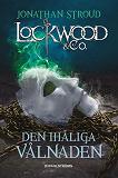 Cover for Lockwood & Co. 3 - Den ihåliga vålnaden
