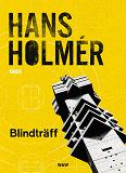 Cover for Blindträff : Polisroman