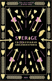Cover for Sverige, en (o)besvarad kärlekshistoria