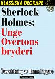 Cover for Sherlock Holmes: Unge Overtons bryderi