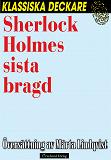 Cover for Sherlock Holmes sista bragd