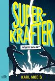 Cover for Superkrafter – på gott och ont
