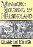 Cover for Minibok: Skildring av Hälsingland år 1882