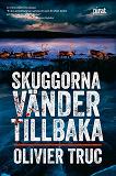 Cover for Skuggorna vänder tillbaka