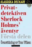 Cover for Privatdetektiven Sherlock Holmes' äventyr – Första delen