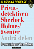 Cover for Privatdetektiven Sherlock Holmes' äventyr – Andra delen