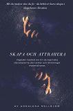 Cover for Skapa och attrahera -Tankar och önskningar MATERIALISERAS