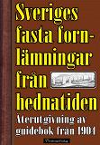 Cover for Sveriges fasta fornlämningar från hednatiden – 1904 års upplaga