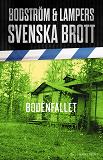 Cover for Svenska brott - Bodenfallet